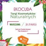 Ekocuda zawładną Warszawą! Największe targi kosmetyków naturalnych nadchodzą!
