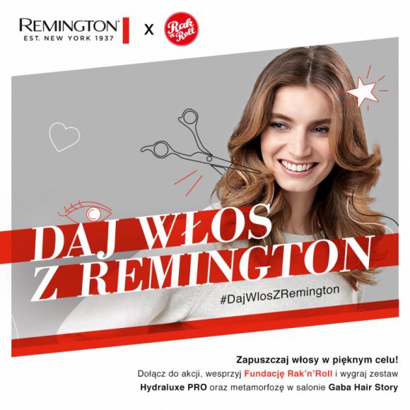 Ruszyła akcja #DajWłosZRemington – Remington wspiera działania Rak'n'Roll