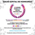 """Fundacja K.I.D.S. wyróżni """"Dziecięce Szpitale Przyszłości""""!"""